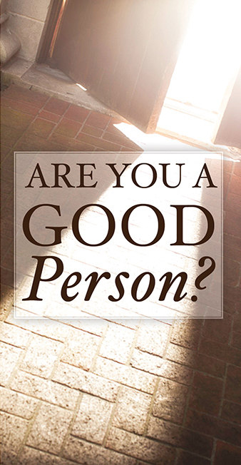 Are You A Good Person? Gospel Tract by Psalm 197